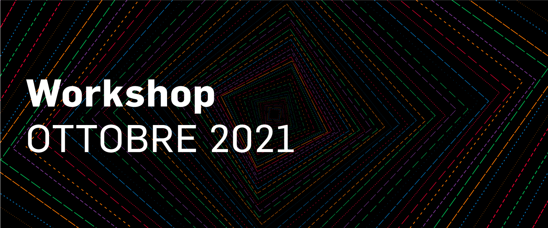Workshop sessione ottobre 2021 - Visual